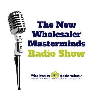 Neuberger Featured on Wholesaler Masterminds Podcast