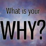 Cold Calling What is Your Why